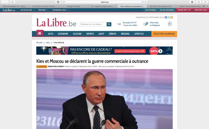 LLB: Kiev et Moscou se déclarent la guerre commerciale àoutrance