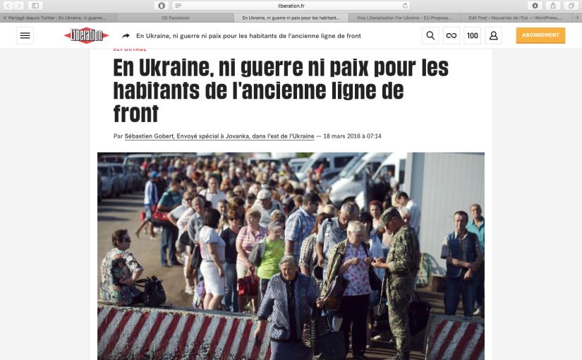 Libération: En Ukraine, ni guerre ni paix pour les habitants de la ligne defront
